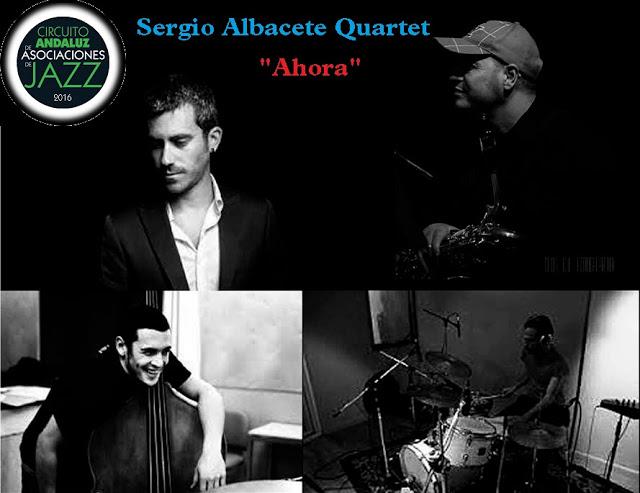 Albacete Sergio Quartet Ahora