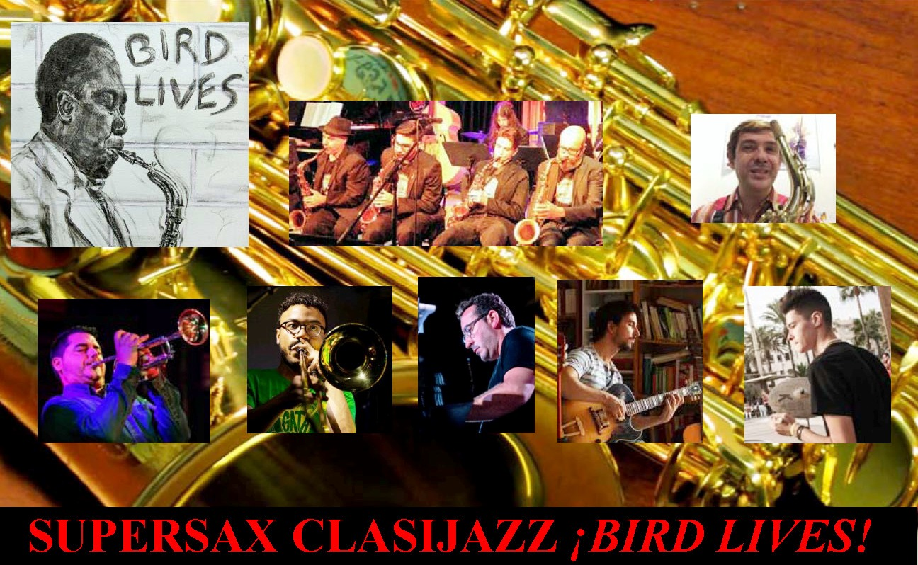 Supersax Clasijazz ¡Bird Lives!